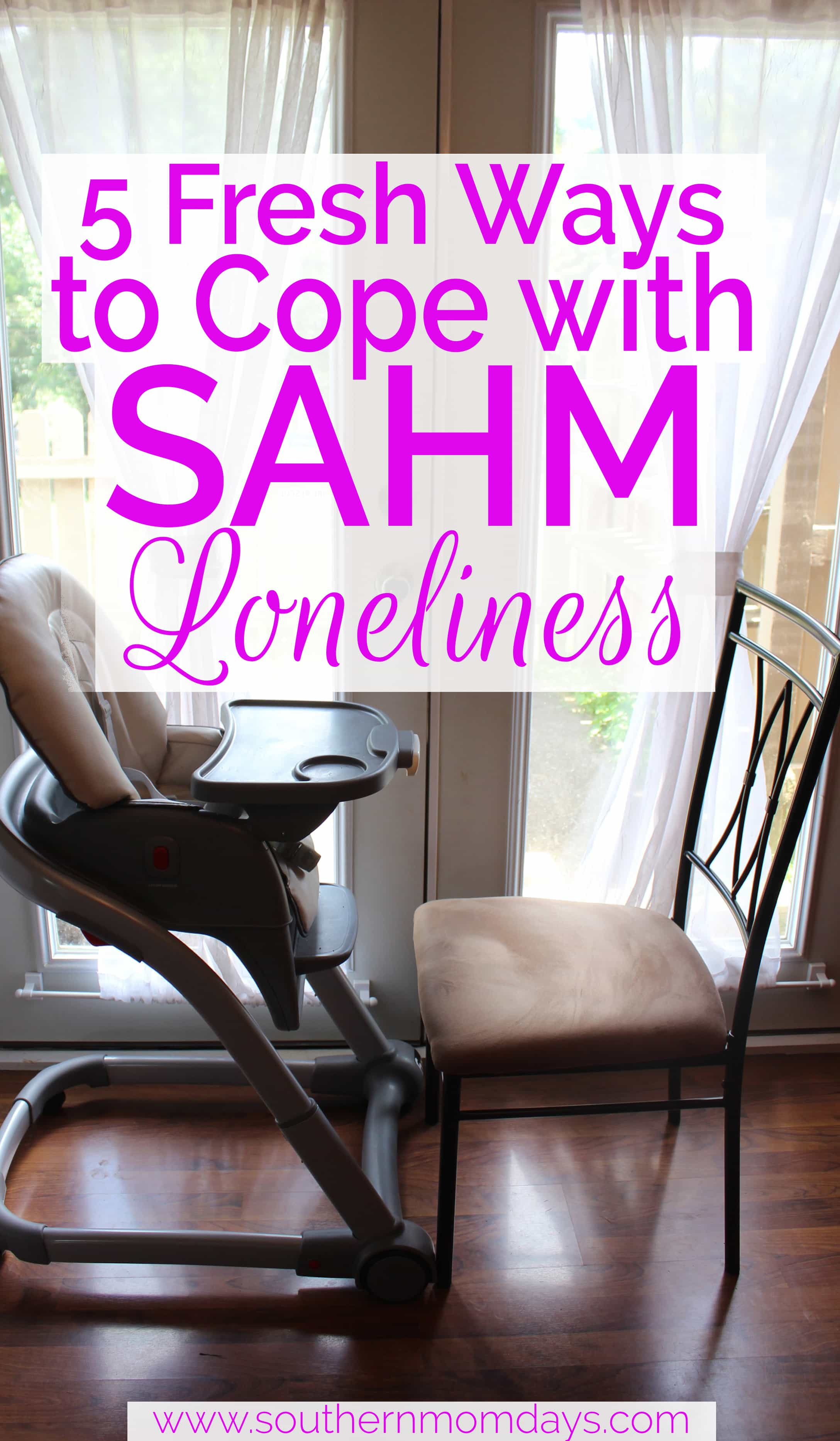 Five Fresh Ways to Cope with Stay-at-Home-Mom Loneliness on the Southern Momdays blog