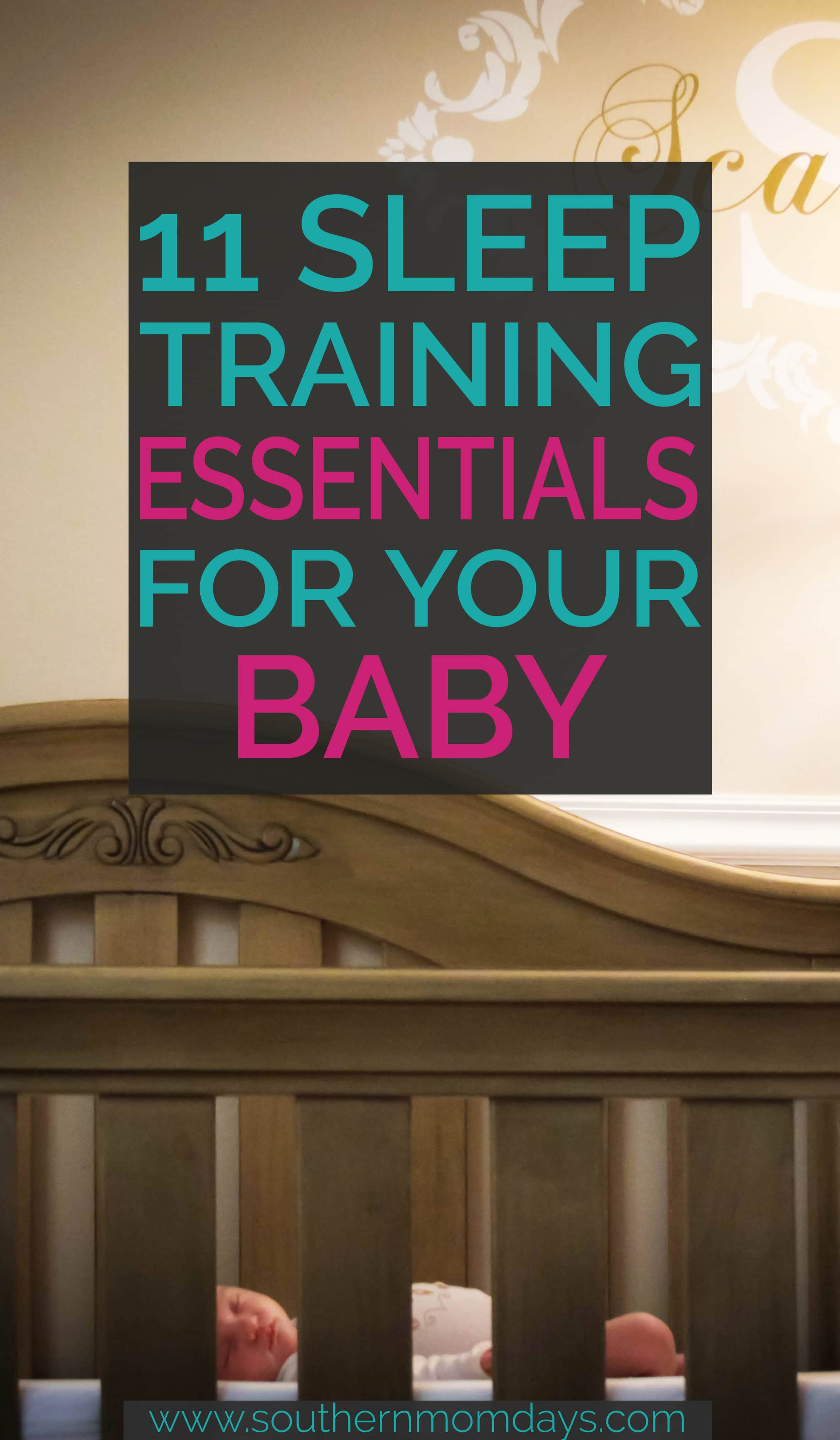 11 must-have sleep-training essentials that helped my baby learn to sleep fast! Featured on the Southern Momdays blog