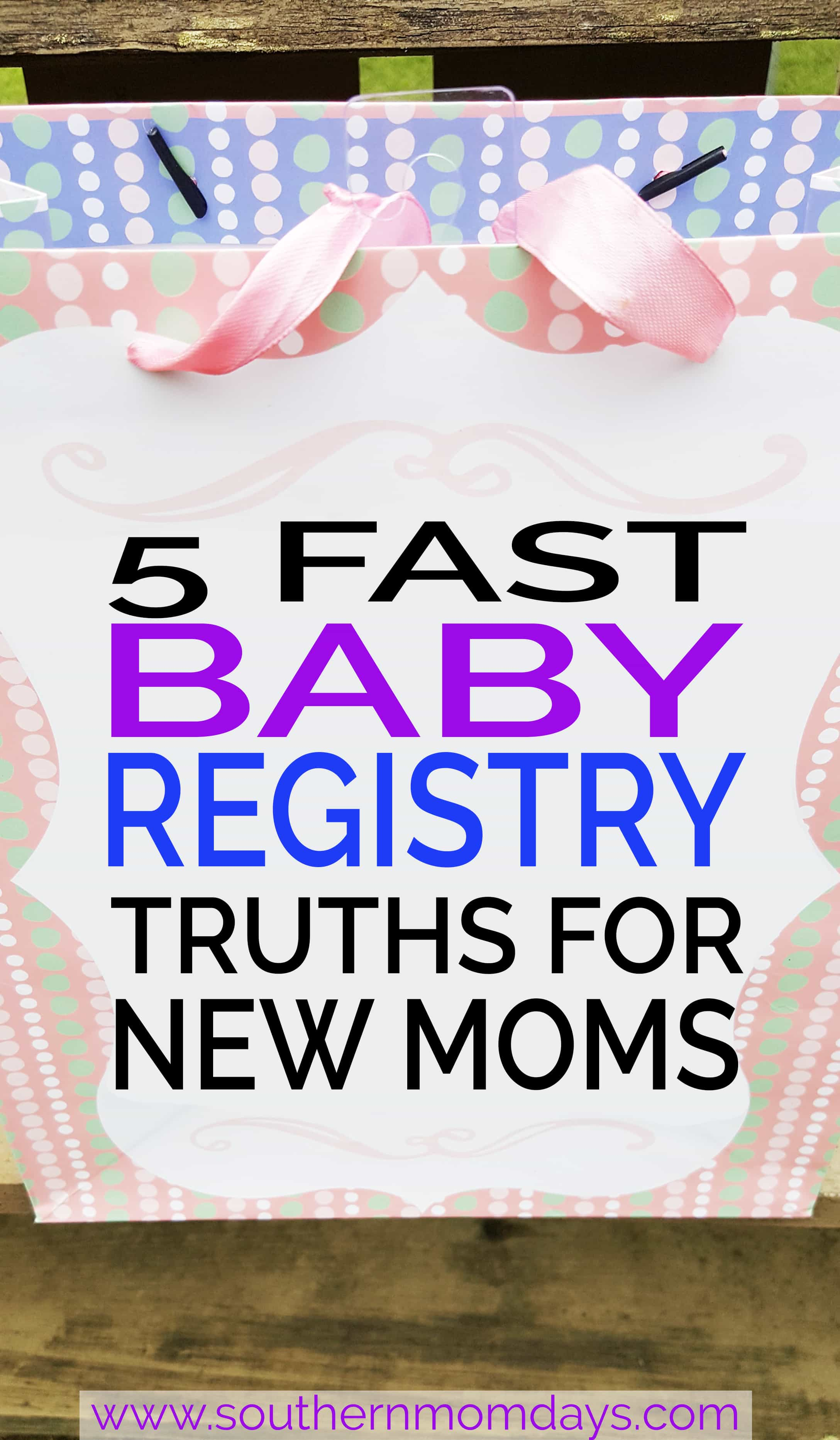 Five Fast Baby Registry Truths for New Moms, featured on the Southern Momdays blog