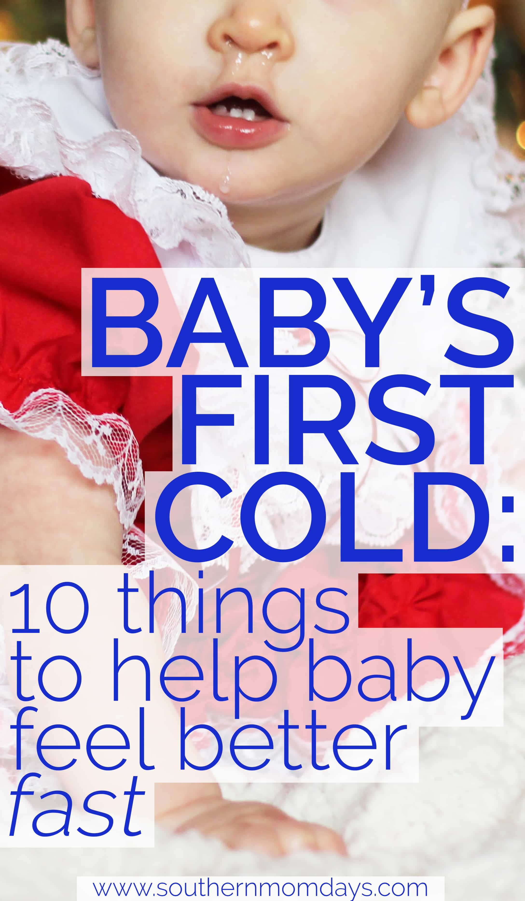 Baby's First Cold: 10 Things You Need to Get Through (Fast!) featured on the Southern Momdays blog