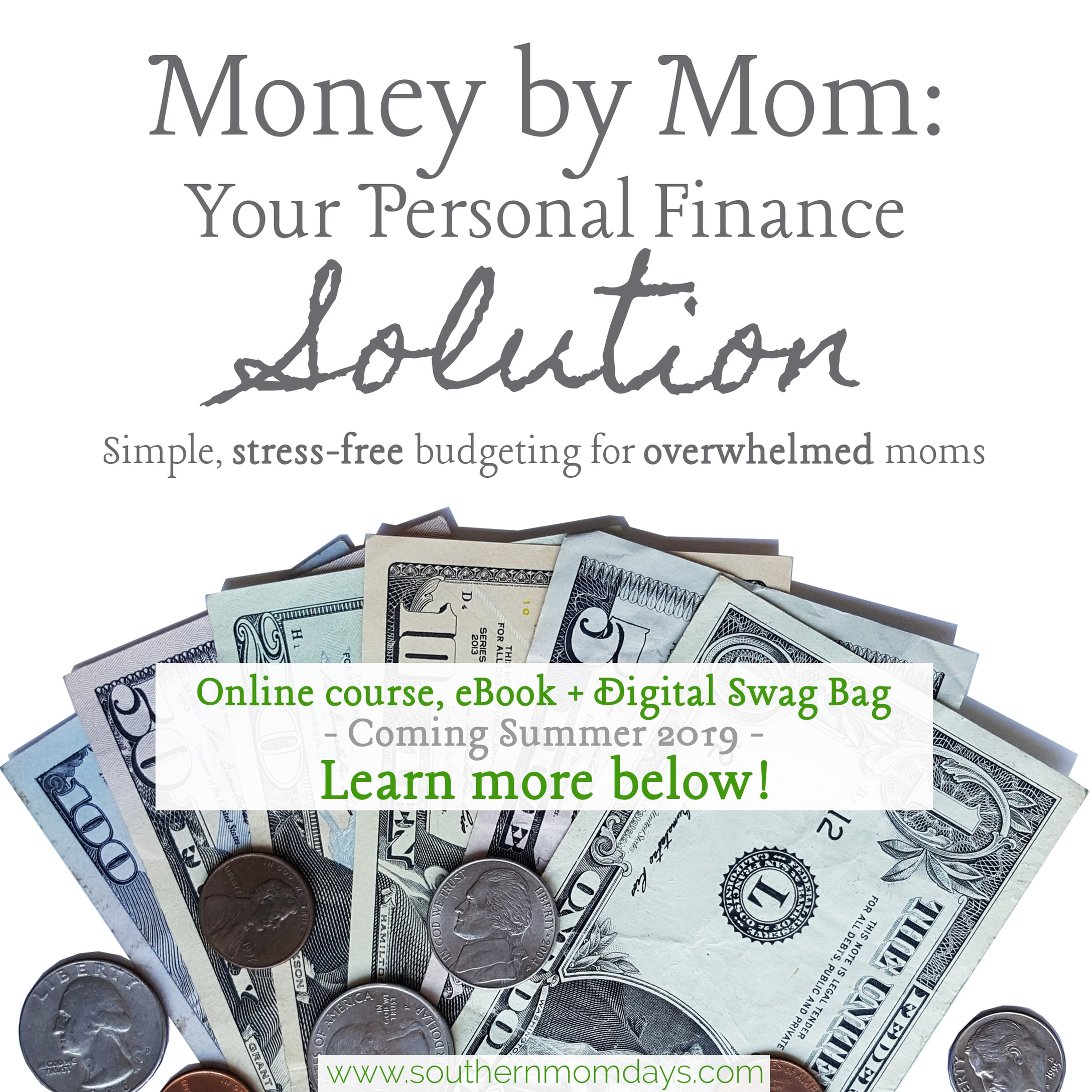 Money by Mom: Your Personal Finance Solution online course - simple, stress-free budgeting for overwhelmed moms, by Southern Momdays