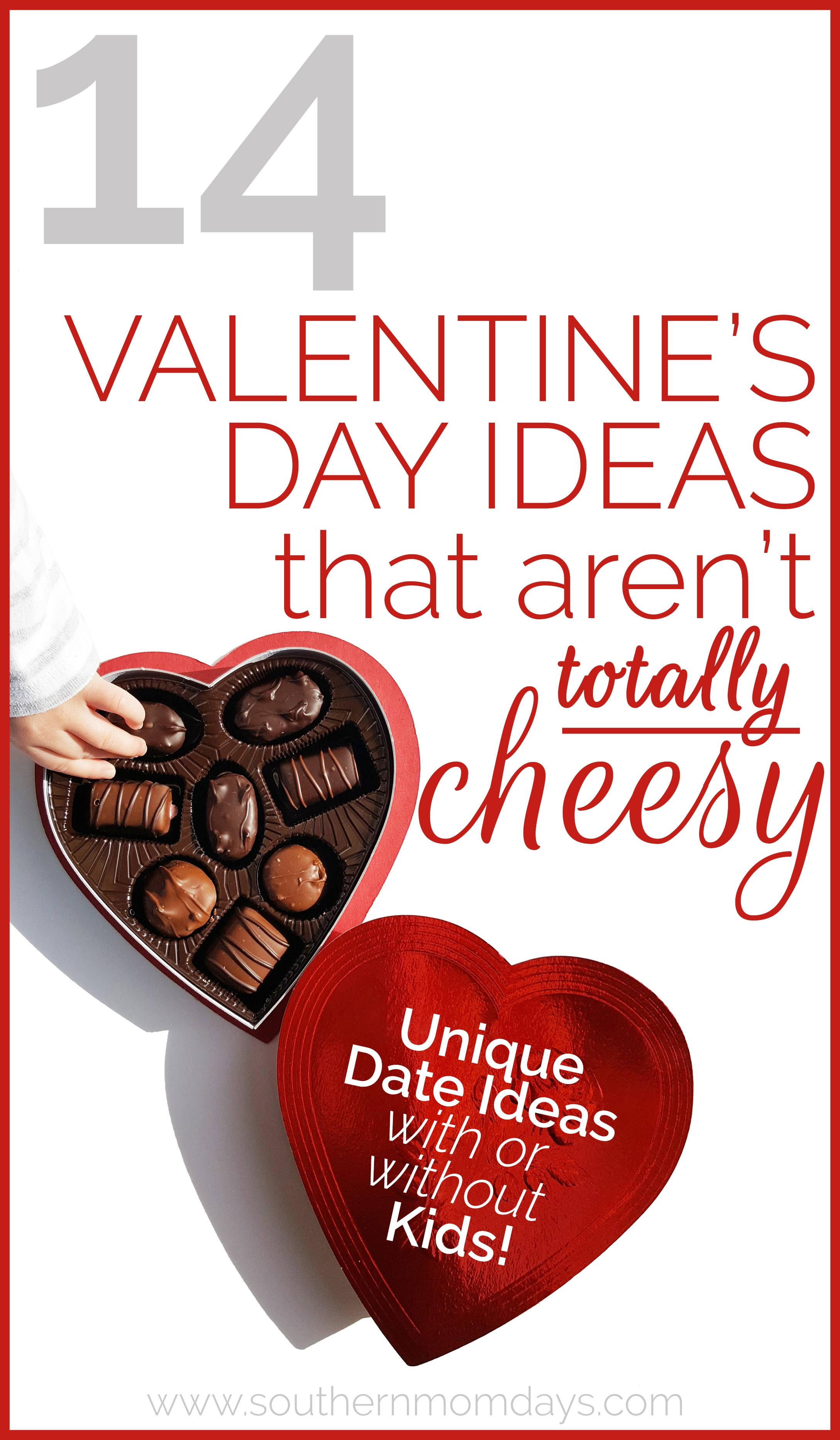 14 Valentine's Day Ideas That Aren't Totally Cheesy, including 10 Valendtine's Day date ideas with or without kids and 4 Valentine's Day gifts for him and her, featured on the Southern Momdays blog