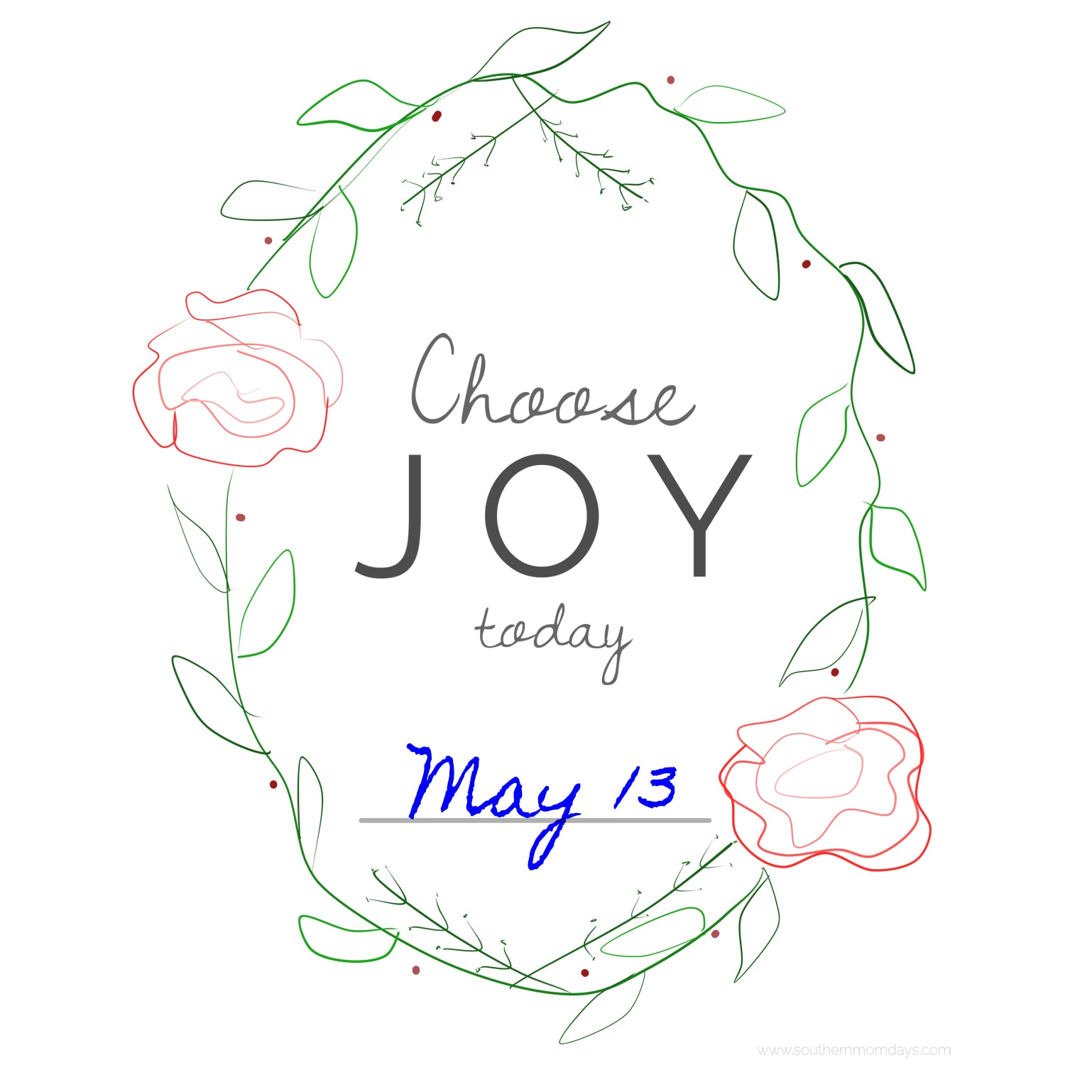Choose Joy Today free printable date sign for Mother's Day by Southern Momdays