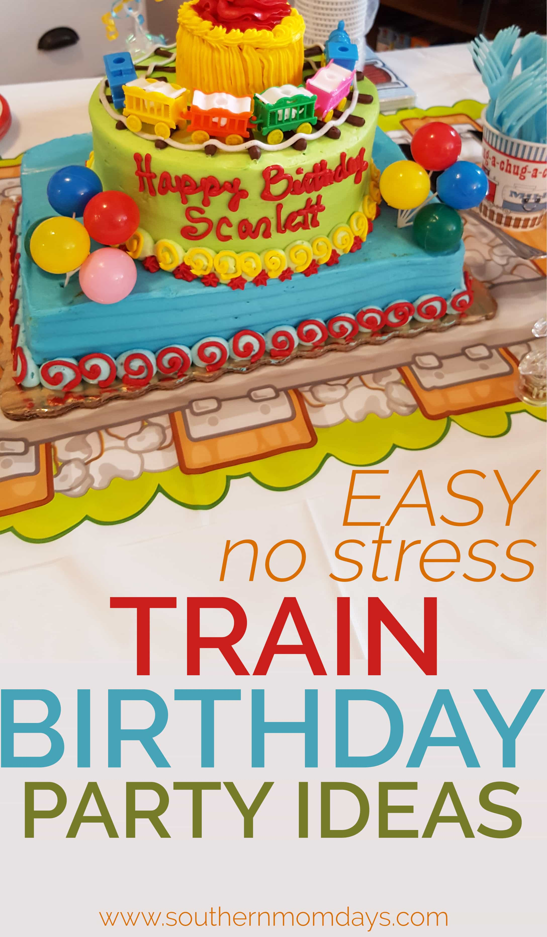 Easy No Stress Train Birthday Party Ideas Featured On The Southern Momdays Blog