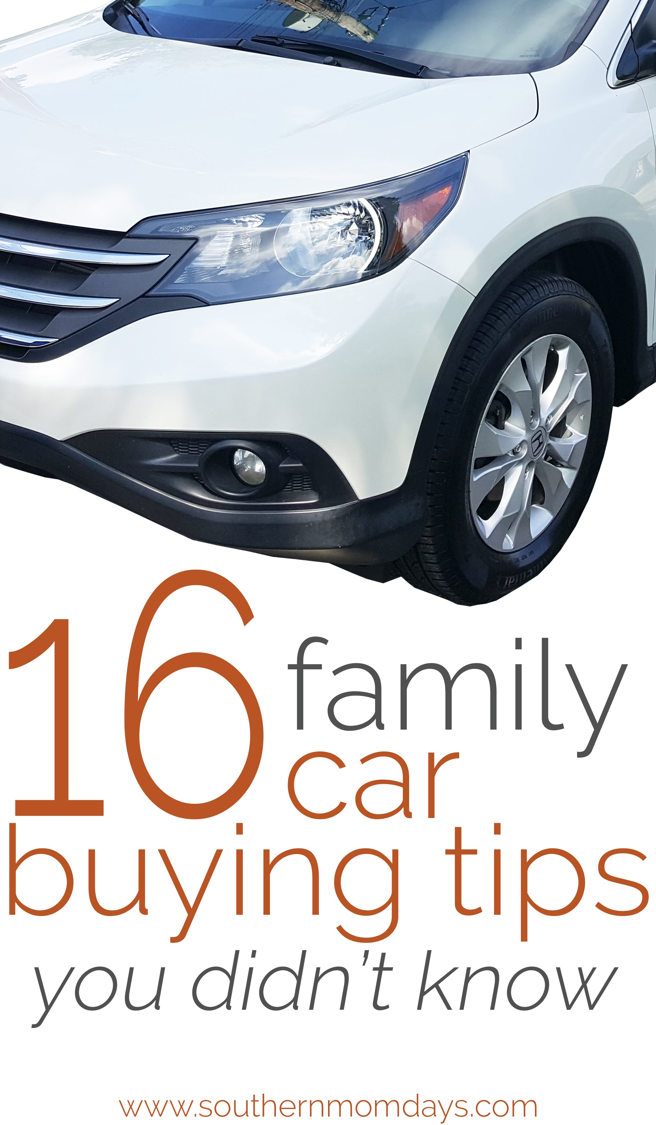 16 Family Car Buying Tips You Didn't Know, featured on the Southern Momdays blog