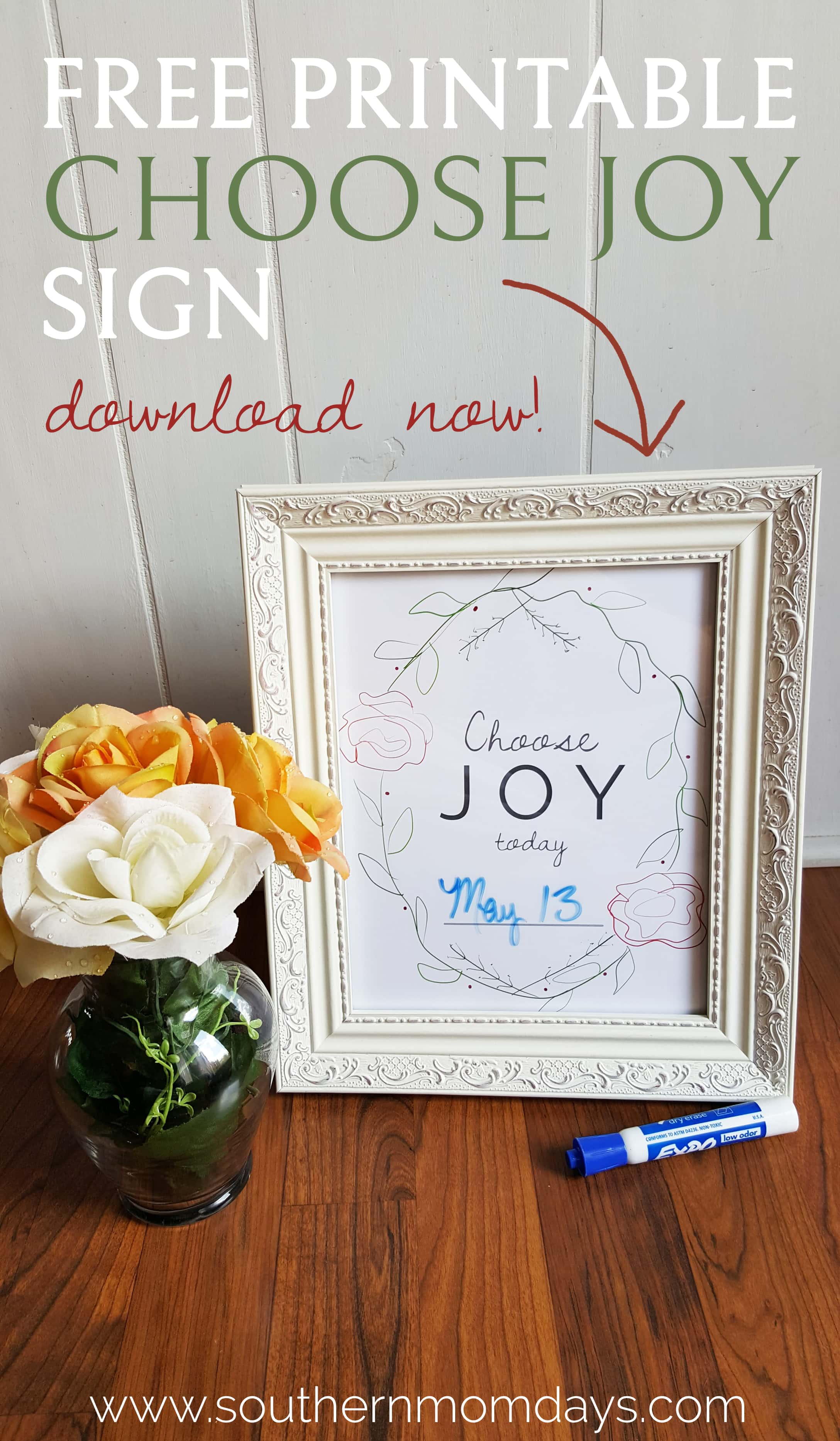 Choose Joy sign free printable for today featured by Southern Momdays
