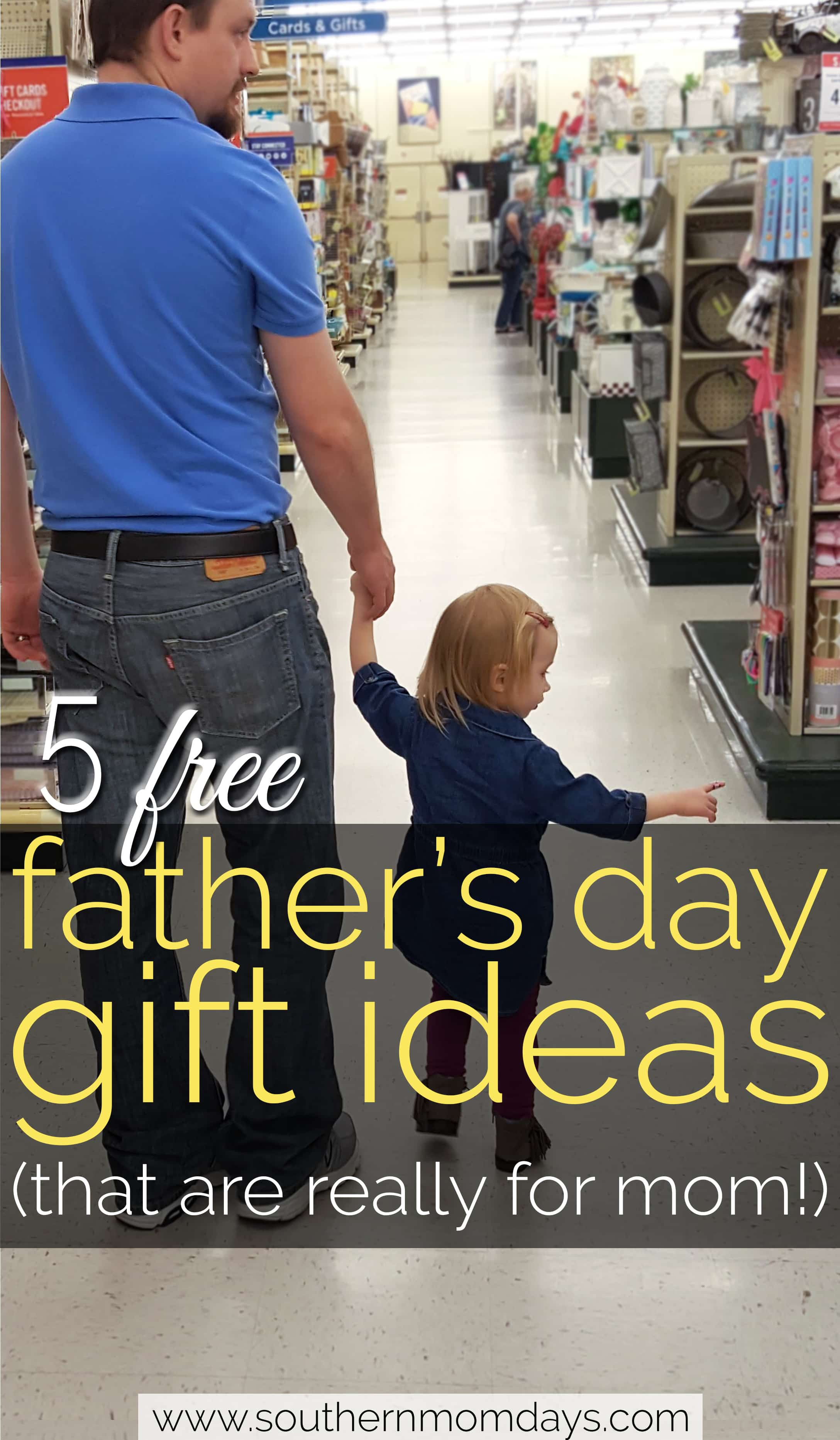 5 Free Father's Day Gift Ideas (That Are Really for Mom!), featured on Southern Momdays