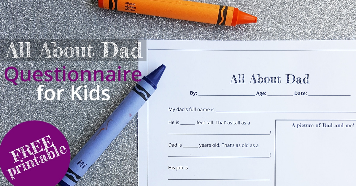 All About Dad Printable Questionnaire for Kids, featured by Southern Momdays