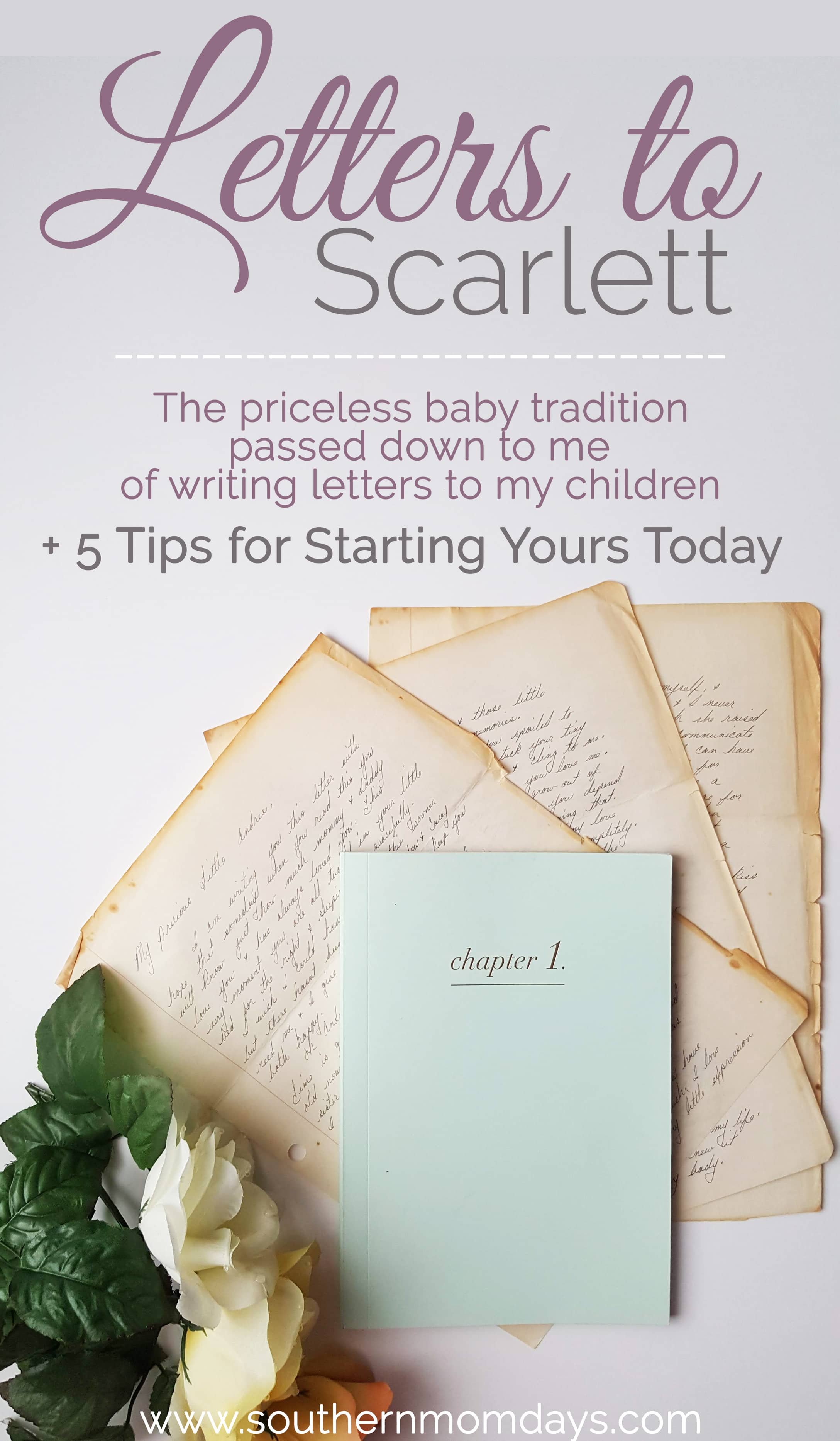 Sweet baby tradition of letters to children featured in Letters to Scarlett on the Southern Momdays blog