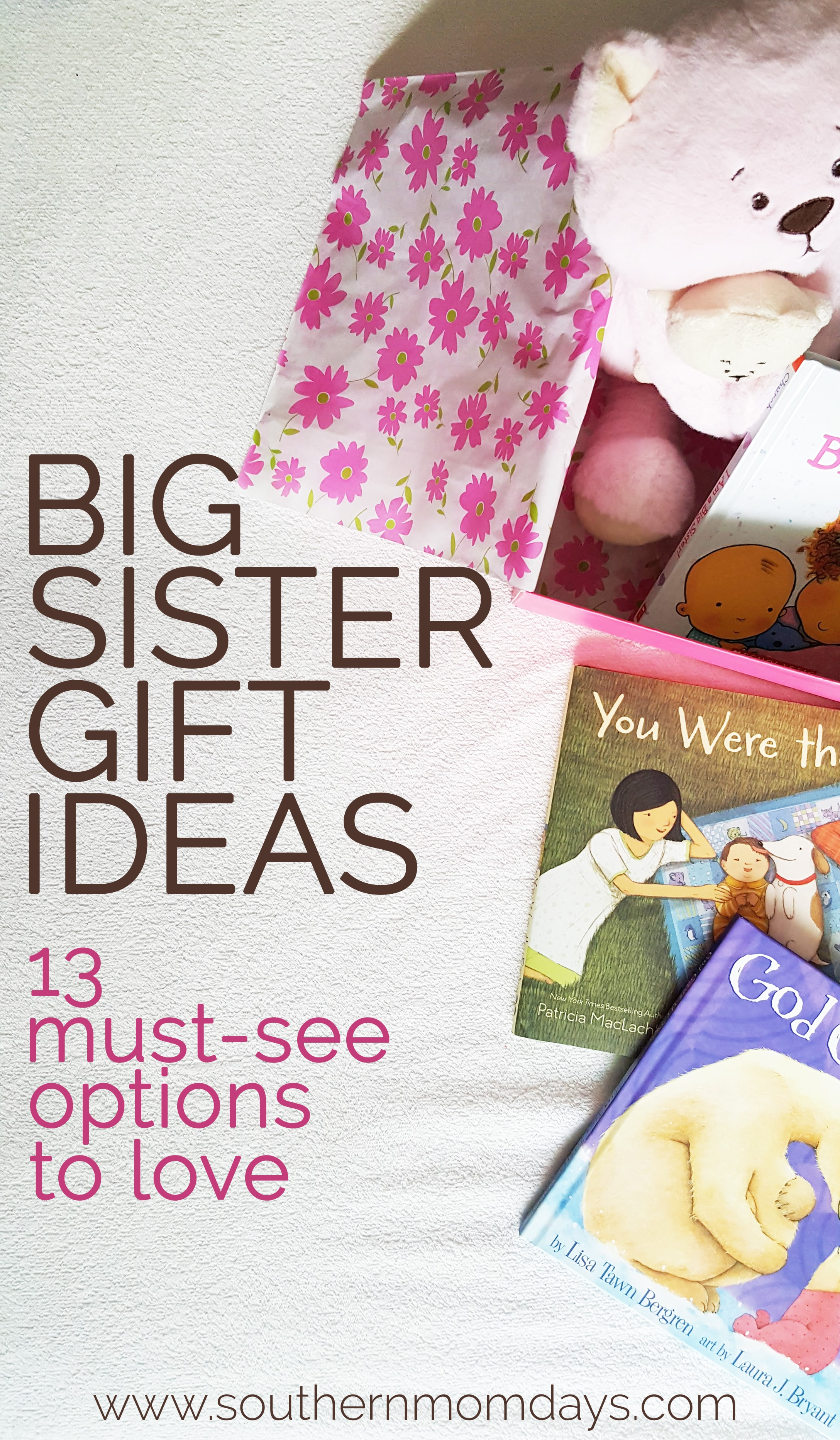 Big Sister Gift Ideas for Toddler from Baby for Hospital, featured on Southern Momdays